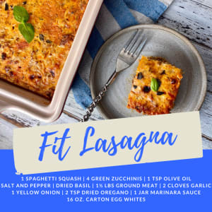 Recipe of the Week: Fit Lasagna