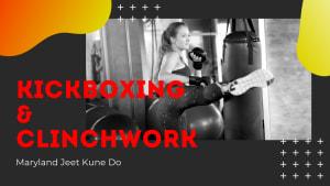 Kickboxing & Clinch Work (Maryland Jeet Kune Do Adult Martial Arts Millersville)