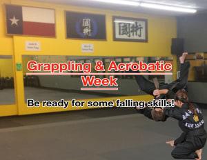Grappling & ACROBATICS WEEK  (Orange Tip Week)