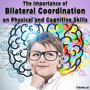 We Improve Your Child's Bilateral Coordination - And Why It's Important