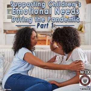 Supporting Children's Emotional Needs During the Pandemic