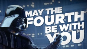 May The Fourth Motivational Minute