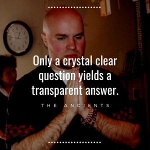 Only a Crystal Clear Question Yields a Transparent Answer