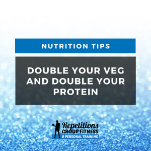 Double Veggies, Double Protein!