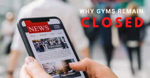 Why Gyms Remain Closed