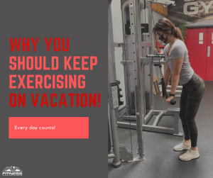 Why continue working out while on vacation?!