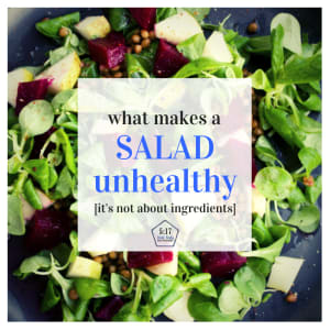 When Is A Salad Unhealthy?