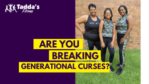 Are you breaking or building generational curses?