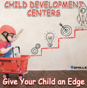 Child Development Centers - Give Your Child an Edge