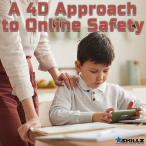 A 4D Approach to Online Safety