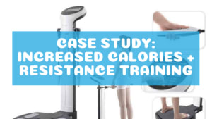 Resistance Training plus Calorie Increase Reduces Body Fat