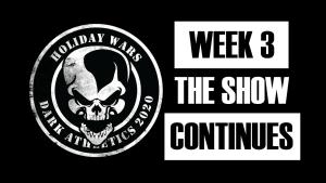 Holiday Wars 2020 Week 3!!!