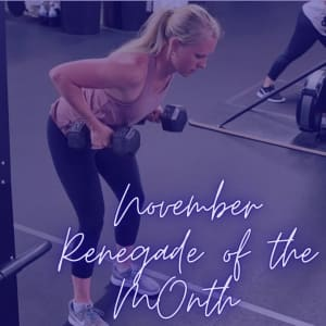 November Renegade of the Month