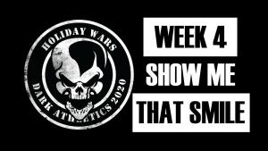 Holiday Wars 2020 Week 4!!!