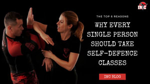 Top 6 Reasons Why Every Single Person Should Take Some Self-Defence Classes
