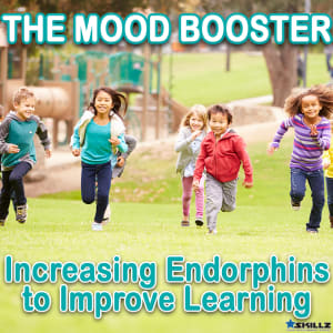 The Mood Booster  Increasing Endorphins to Improve Learning