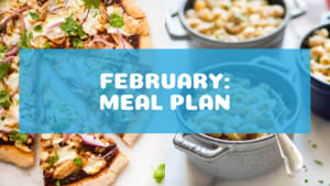 February Healthy Nutrition Meal Plan