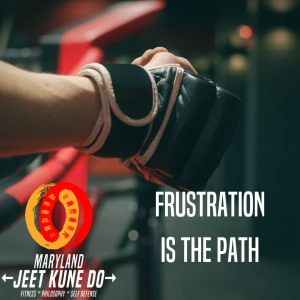 Frustration is the Path