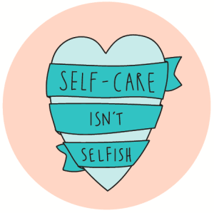 Self-Care. Self-Acceptance.