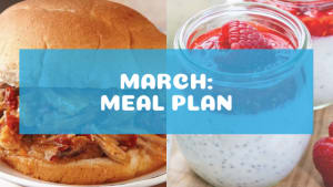 March Healthy Nutrition Meal Plan