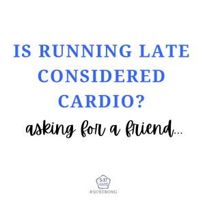 Cardio is hardio.