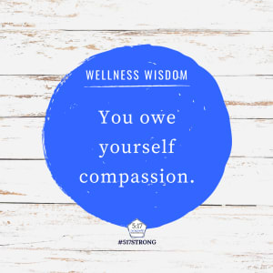 You owe yourself compassion.