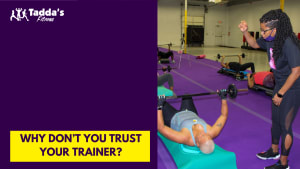 Why don't you trust your trainer