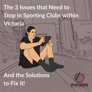 The 3 Issues That Need To Stop In Sporting Clubs In Victoria...And The Solutions To Fix It!
