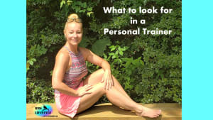 What To Look For In A Personal Trainer (Personal Training)