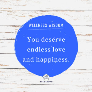 You deserve endless love and happiness.