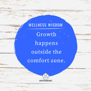 Growth happens outside the comfort zone.