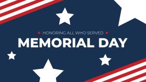 Memorial Day 2021 Weekend Hours