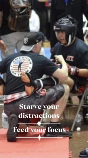 Starve your distractions-Feed your focus