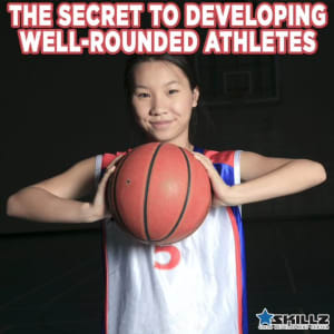 The Secret to Developing Well-Rounded Athletes