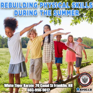 Rebuilding Physical Skills During the Summer