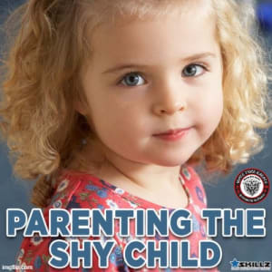 Parenting the Shy Child