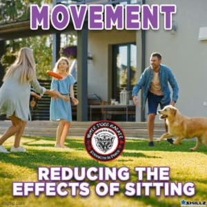 Movement: Reducing the Effects of Sitting