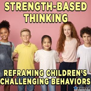 Strength Based Thinking