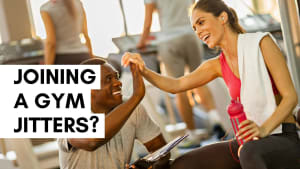 Joining A Gym Jitters