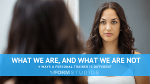 Personal Training in North Charleston - reFORM Studios - What we are and what we are not