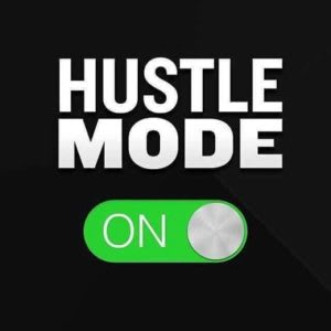 5 Ways to Hustle Hard and Achieve BIG!