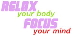 Relax, Focus, Relax