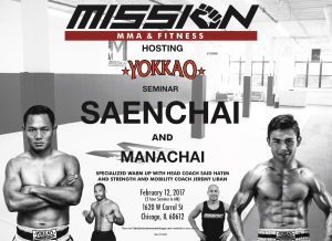 2017 Yokkao Seminar at Mission MMA and Fitness - Saenchai and Manachai!