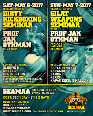 DIRTY KICKBOXING & SILAT WEAPONS SEMINAR with Prof Jak Othman (May 6th & 7th)