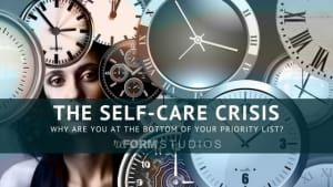 Personal Training in North Charleston - reFORM Studios - The Self Care Crisis
