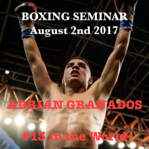 Boxing Seminar with Adrian Granados
