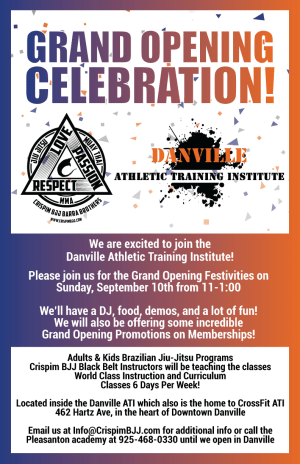 in 	 Pleasanton - Crispim BJJ & MMA - Grand Opening in Downtown Danville!