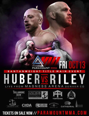 Josh Huber is the MAIN EVENT for Paramount MMA on Friday, October 13th!