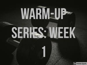 Personal Training in Brampton - Impact Fitness - Warm-up Series: Week 1