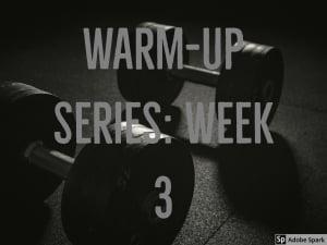 Personal Training in Brampton - Impact Fitness - Warm-up Series: Week 3